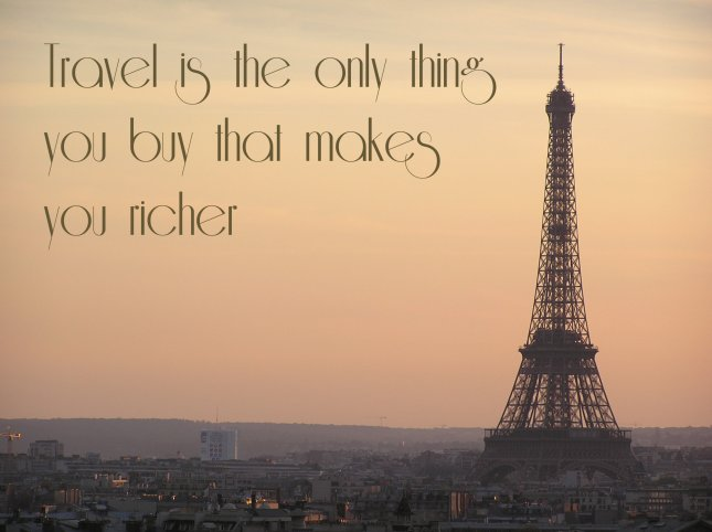 travel is the only thing you buy...